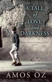 A tale of love and darkness - Amos Oz (ISBN 9780701174217)
