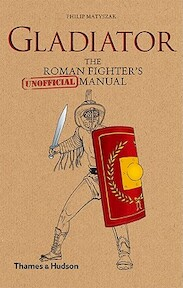 Gladiator - Philip Matyszak (ISBN 9780500051672)