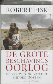 De grote beschavingsoorlog - Robert Fisk (ISBN 9789085490012)