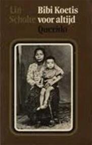 Bibi Koetis voor altijd - Lin Scholte (ISBN 9789021413761)