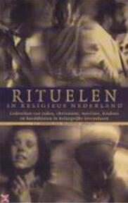 Rituelen in religieus Nederland - E. G. Hoekstra, R. Kranenborg (ISBN 9789025952600)