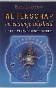 Wetenschap en eeuwige wijsheid - Ravi Ravindra (ISBN 9789020283310)