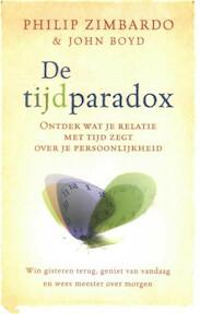 De tijdparadox - Philip Zimbardo, John Boyd (ISBN 9789021545394)