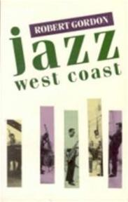 Jazz West Coast - Robert Gordon (ISBN 9780704301290)