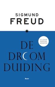 De droomduiding, jubileumuitgave - Sigmund Freud (ISBN 9789024409419)