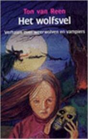 Het wolfsvel - Ton van Reen (ISBN 9789066572812)