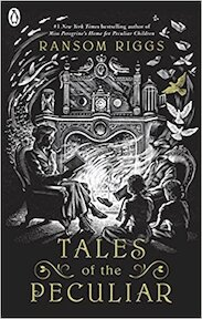 Tales of the Peculiar - Ransom Riggs (ISBN 9780141371658)