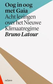 Oog in oog met Gaia - Bruno Latour (ISBN 9789490334239)