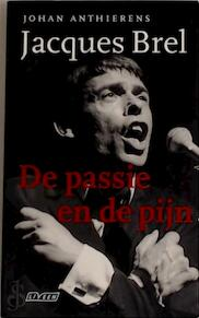Jacques Brel - Johan Anthierens (ISBN 9789020457551)