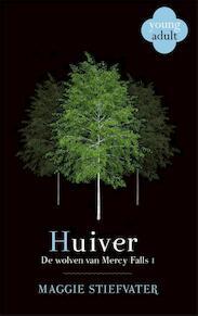 Huiver - Maggie Stiefvater (ISBN 9789048826667)