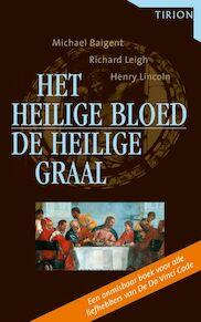 Het Heilige Bloed en de Heilige Graal - M. Baigent, Amp, R. Leigh, Amp, H. Lincoln (ISBN 9789043906241)