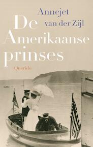 De Amerikaanse prinses - Annejet van der Zijl (ISBN 9789021400747)