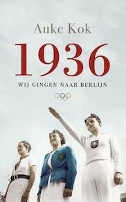 1936 - Auke Kok (ISBN 9789400404526)