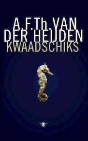 Kwaadschiks - A.F.Th. van der Heijden (ISBN 9789023457190)