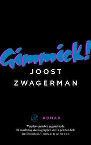 Gimmick - Joost Zwagerman (ISBN 9789029506731)