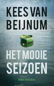 Het mooie seizoen - Kees van Beijnum (ISBN 9789023499213)