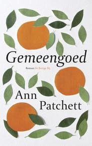 Gemeengoed - Ann Patchett (ISBN 9789023419563)
