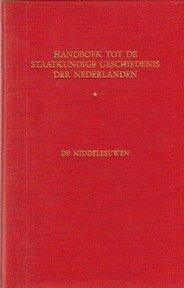 Handboek tot de staatkundige geschiedenis der Nederlanden: De Middeleeuwen - Izaak Hendrik Gosses (ISBN 9789024703654)