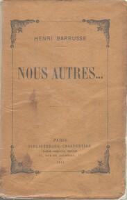 Nous autres... - Henri Barbusse
