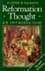Reformation thought - Alister E. McGrath (ISBN 9780631186519)