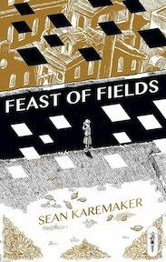 Feast of Fields - Sean Karemaker (ISBN 9781772620252)