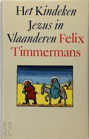 Het Kindeken Jezus in Vlaanderen - Felix Timmermans (ISBN 9789002151040)