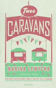 Twee caravans - Marina Lewycka (ISBN 9789045800035)