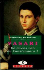 De levens van de kunstenaars 1 - Giorgio Vasari (ISBN 9789025455798)