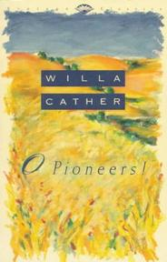 O Pioneers! - Willa Cather (ISBN 9780679743620)