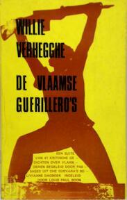 De Vlaamse guerillero's. - Willie Verhegghe, Louis Paul Boon