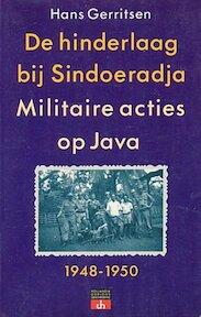 De hinderlaag bij Sindoeradja - Hans Gerritsen (ISBN 9789060455791)