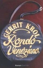 Rondo veneziano - Gerrit Krol (ISBN 9789021470184)