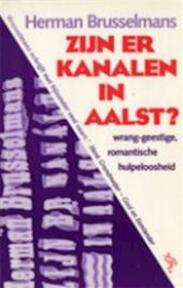 Zijn er kanalen in Aalst? - Herman Brusselmans (ISBN 9789035110960)