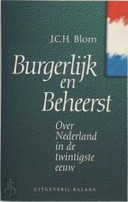 Burgerlijk en beheerst - J.C.H. Blom (ISBN 9789050183437)