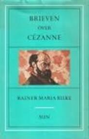 Brieven over Cézanne - Rainer Maria Rilke (ISBN 9789061682943)