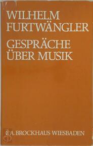 Gespräche über Musik - Wilhelm Furtwängler (ISBN 9783765302947)