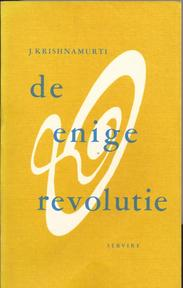 Enige revolutie - Krishnamurti (ISBN 9789060772850)