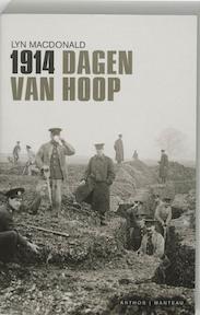 1914 Dagen van hoop - Lynn Macdonald, Lyn Macdonald (ISBN 9789085490111)