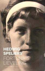 Fortuna's lieveling - Hedwig Speliers (ISBN 9789056551551)