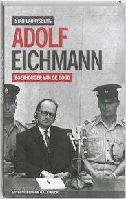 Adolf Eichmann - Stan Lauryssens (ISBN 9789056179656)