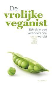 De vrolijke veganist - Floris van den Berg (ISBN 9789089242655)