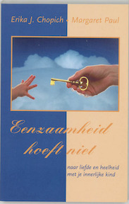 Eenzaamheid hoeft niet - E.J. Chopich, M. Paul (ISBN 9789020260199)