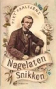 Nagelaten snikken - Paaltjens (ISBN 9789029533140)