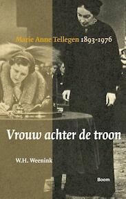 Vrouw achter de troon - W.H. Weenink (ISBN 9789089533616)