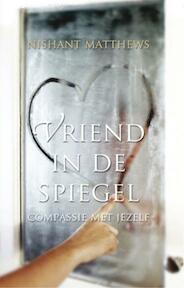 Vriend in de spiegel - Nishant Matthews (ISBN 9789020205022)