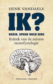 Ik ? - Henk Vandaele (ISBN 9789028978928)