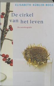 De cirkel van het leven - Elisabeth Kübler-Ross (ISBN 9789026319631)