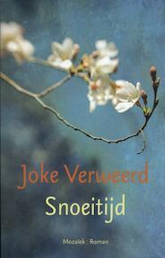 Snoeitijd - Joke Verweerd (ISBN 9789023994336)