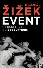 Event - Slavoj Zizek (ISBN 9789089534637)