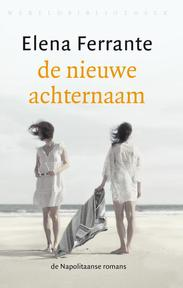 De nieuwe achternaam - Elena Ferrante (ISBN 9789028426061)